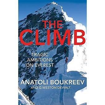 Klatre - tragiske ambitioner på Everest af klatre - tragiske ambitioner