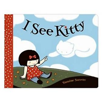 I See Kitty by Yasmine Surovec - 9781626720930 Book