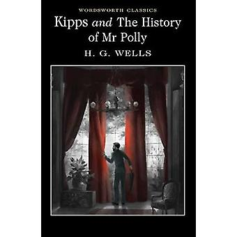 Kipps and the History of Mr Polly by H. G. Wells - Jonathan Wild - 97