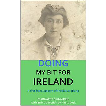 Doing My Bit for Ireland by Margaret Skinnider - Kirsty Lusk - 978191