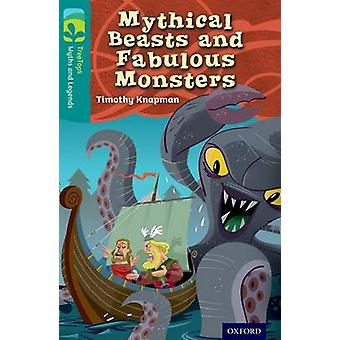 Oxford Reading Tree TreeTops Myths and Legends - Level 16 - Mythical Be