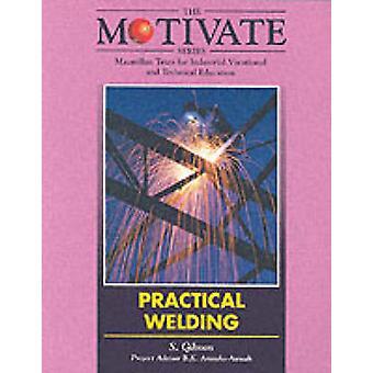 Pratica della saldatura di Stuart W. Gibson - 9780333609576 libro