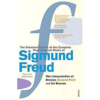 De Complete psychologische werken van Sigmund Freud: de interpretatie van dromen, Pt.2 en op dromen Vol 5
