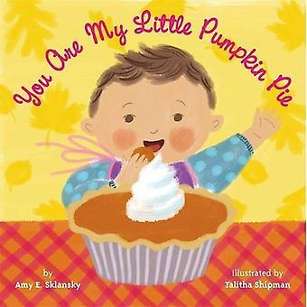 You Are My Little Pumpkin Pie