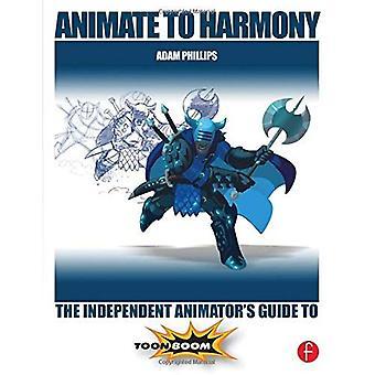 Animer à l'harmonie: Guide de l'animateur indépendant à Toon Boom