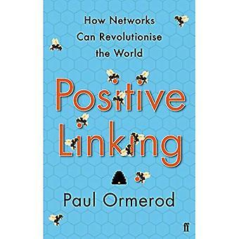 Positive Verknüpfung: Wie können Netzwerke die Welt revolutionieren