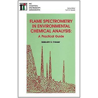 Par spectrométrie dans l'analyse chimique environnementale flamme: un Guide pratique (RSC spectroscopie analytique)