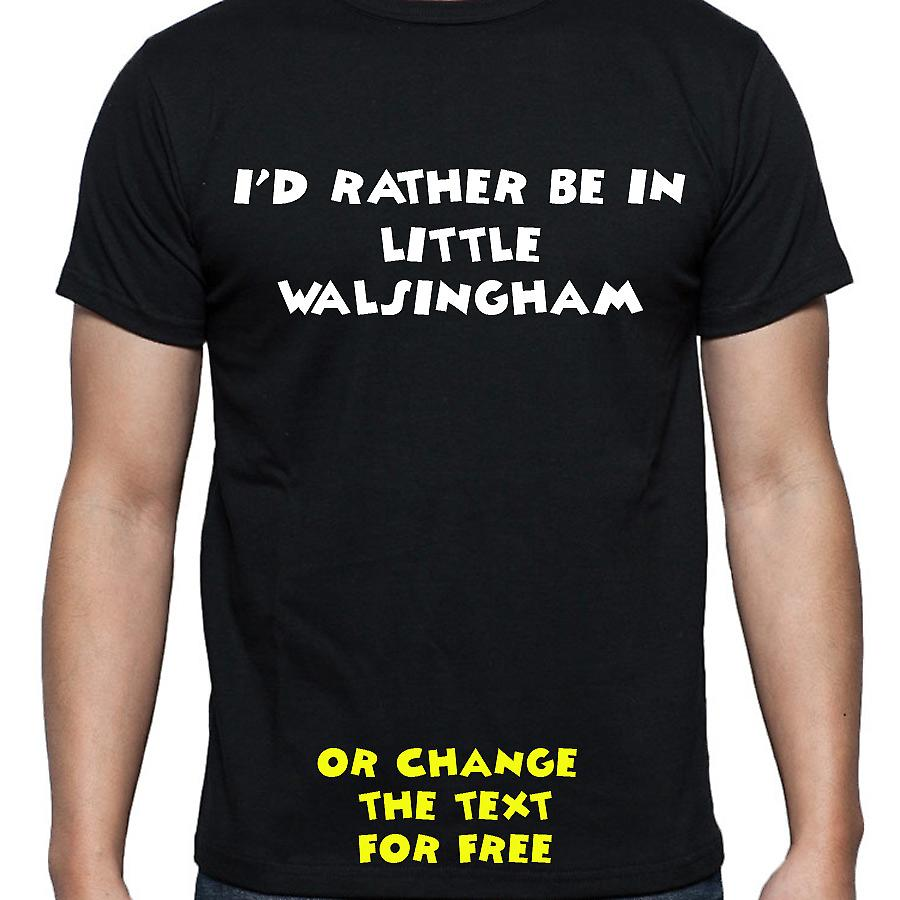 I'd Rather Be In Little walsingham Black Hand Printed T shirt
