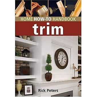 Trim (Home How-to Handbook)