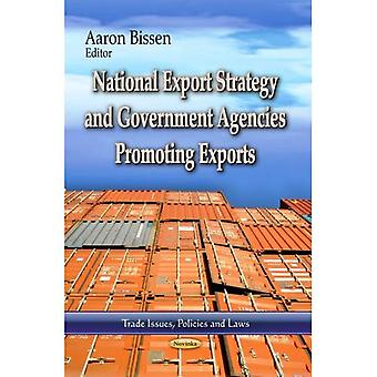 National Export Strategy & Government Agencies Promoting Exports (Trade Issues, Policies and Laws)