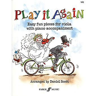 Play It Again: Easy Fun Pieces for Viola with Piano Accompaniment