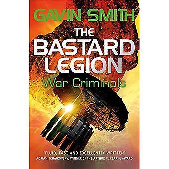 La ba * tard légion: les criminels de guerre: livre 3 (la ba * tard légion)