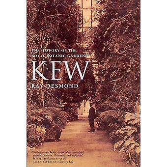 Kew - A History by Ray Desmond - 9781846559372 Book