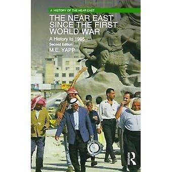 الشرق الأدنى منذ الحرب العالمية الأولى بالتاريخ لعام 1995 من ياب & M. E.