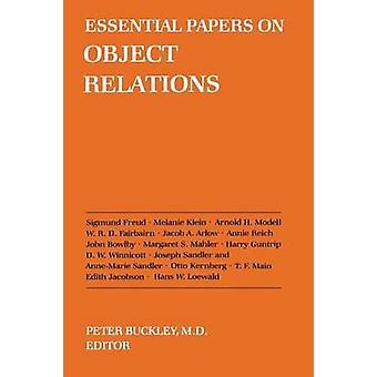 Essential Papers on Object Relations by Buckley & Peter J.