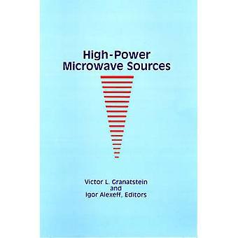 HighPower mikrovågsugn källor av Granatstein & Victor L.