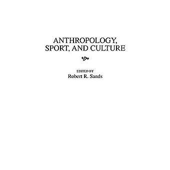 Anthropologie-Sport und Kultur von Sands & Robert