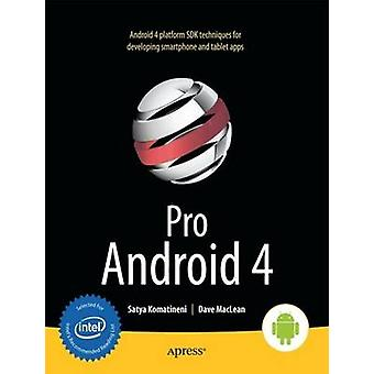 Pro Android 4 by Komatineni & Satya