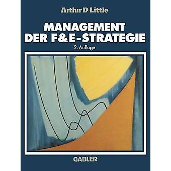 Management Der FeStrategie by Little & Arthur D.