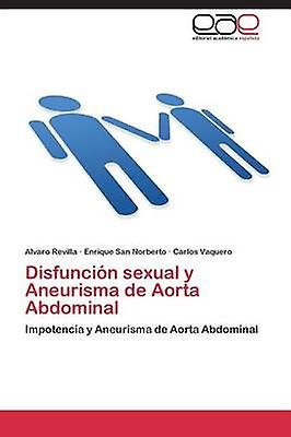 Disfuncion Sexual y Aneurisma de Aorta Abdominal by Revilla Alvaro