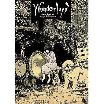 Pays des merveilles, Vol. 2 (Wonderland)
