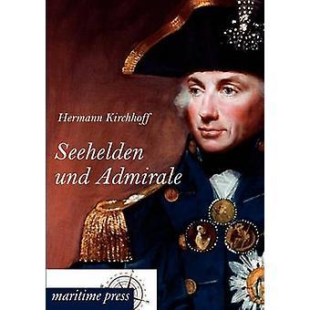 Seehelden und Admirale door Kirchhoff & Hermann