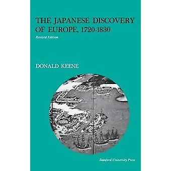 The Japanese Discovery of Europe - 1720-1830 by Donald Keene - 978080