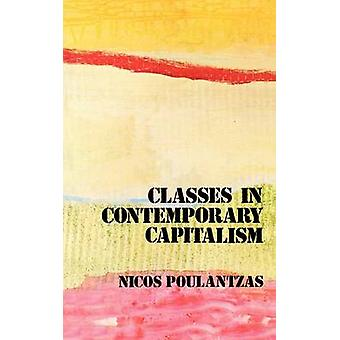 Classes in Contemporary Capitalism (New edition) by Nicos Poulantzas