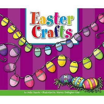 Easter Crafts by Anita Yasuda - Mernie Gallagher-Cole - 9781503808171