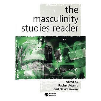 The Masculinity Studies Reader by David Savran - Rachel Adams - 97806