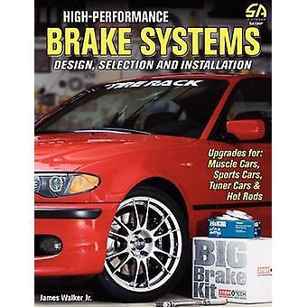 HighPerformance Brake Systems by Walker & James