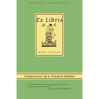 Ex Libris - Confessions of a Common Reader Book