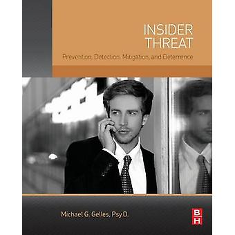 Insider Threat by Gelles & Michael