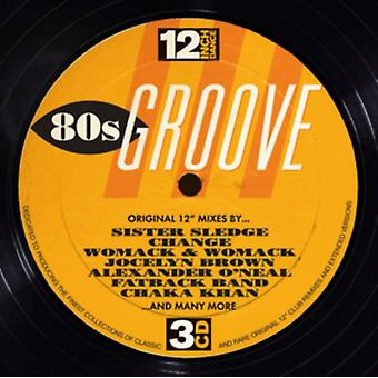 12 Inch Dance: 80's Groove by Various Artists
