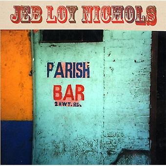 Jeb Loy Nichols - Parish Bar [Vinyl] USA import