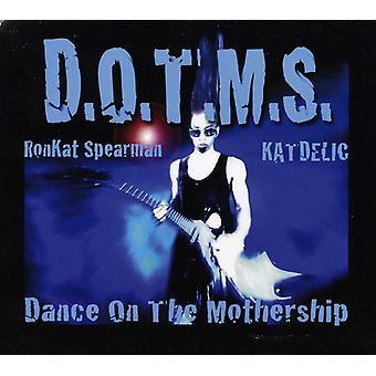 Ronkat Katdelic Spearman - D.O.T.M.S. (Dance on the Mothership) [CD] USA import