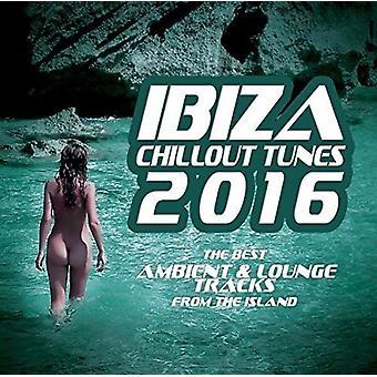 Ibiza Chillout melodier 2016 - Ibiza Chillout Tunes 2016 [CD] USA importerer