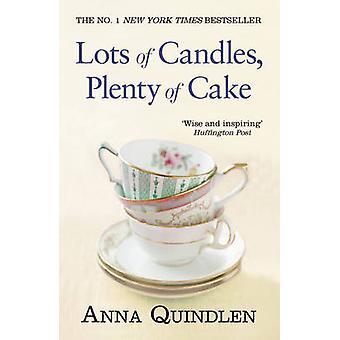 Masser af stearinlys - masser af kage af Anna Quindlen - 9780099559030 bog