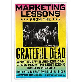 Marketing Lessons from the Grateful Dead - What Every Business Can Lea