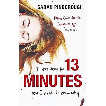 13 Minutes by Sarah Pinborough - 9780575097377 Book