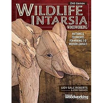 Wildlife Intarsia Woodworking 2nd Edition by Judy Gale Roberts - 9781