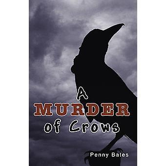 Ein Mord der Krähen (2nd Revised Edition) von Penny Bates - 978178127210