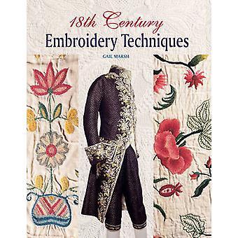 Techniques de broderie du XVIIIe siècle par Gail Marsh - livre 9781861088086