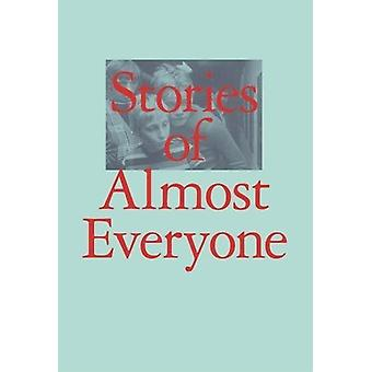 Stories of Almost Everyone by Aram Moshayedi - 9783791356907 Book