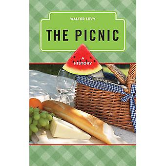 The Picnic - A History by Walter Levy - 9780759121805 Book