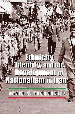 Ethnicity - Identity - and the DevelopHommest of Nationalism in Iran by