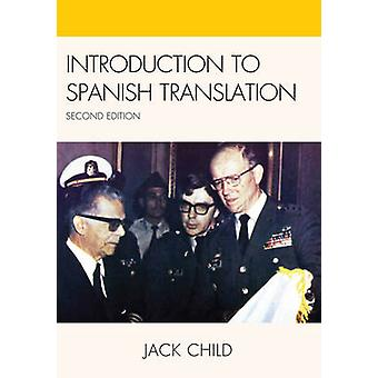Introduction to Spanish Translation (2nd edition) by Jack Child - 978