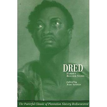 Dred - A Tale of the Great Dismal Swamp by Harriet Beecher Stowe - Jul