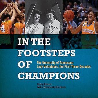 Sur les traces des Champions - l'Université du Tennessee Lady volon
