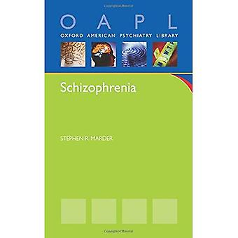 Schizophrenie (Oxford amerikanische Psychiatrie Bibliothek)